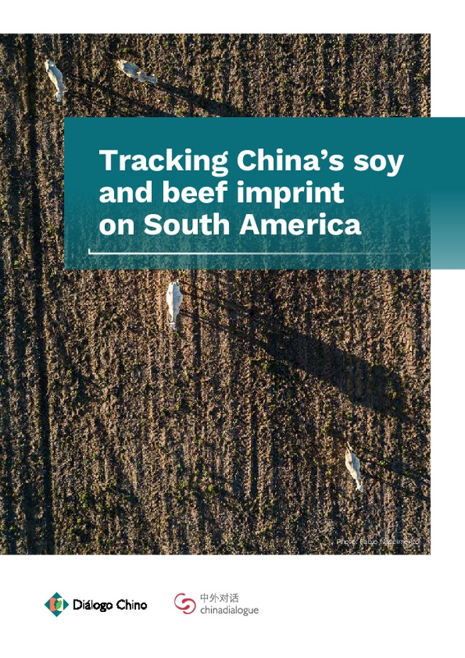 Tracking China's soy and beef imprints on South America