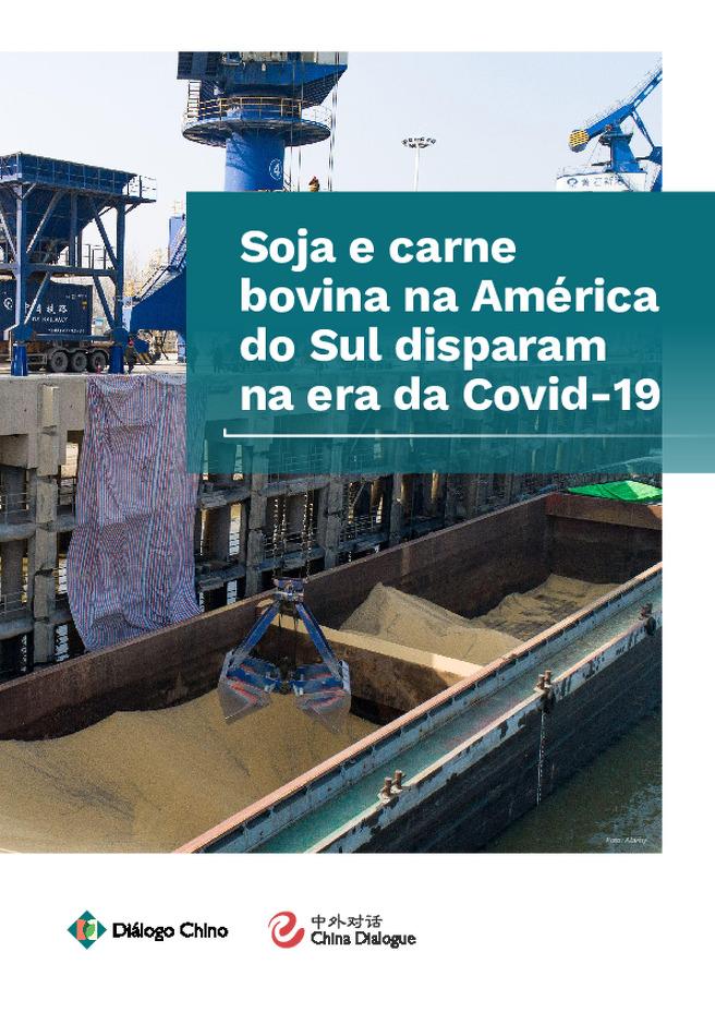 Soja e carne bovina na América do Sul disparam na era da Covid-19